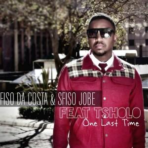 Fiso Da Costa & Sfiso Jobe feat. Tsholo - One Last Time [Sci Fi Productions]