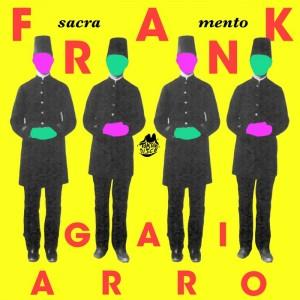 Frank Agrario - Sacramento [Tom Tom Disco]