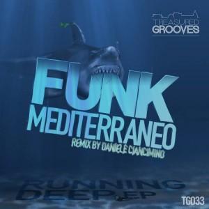 Funk Mediterraneo - Running Deep [Treasured Grooves]