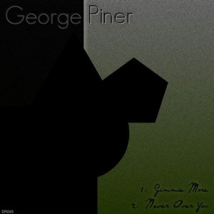 George Piner - Gimmie More [Dog Records]