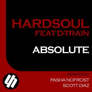 Hardsoul feat. D-Train - Absolute [Hardsoul Pressings]