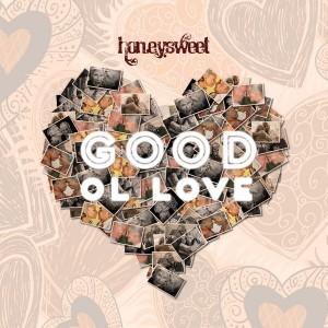Honeysweet - Good Ol Love [Honeycomb Music]