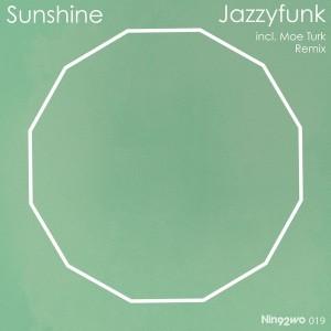 Jazzyfunk - Sunshine [Nin92wo Records]