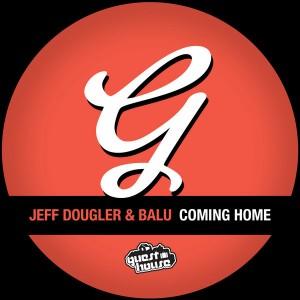 Jeff Dougler & Balu - Coming Home [Guesthouse]