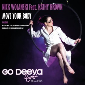 Kathy Brown - Move Your Body [Go Deeva Light]