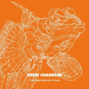 Kerri Chandler - The Watergate Files [Watergate]