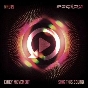 Kinky Movement - Sing This Sound [REPLAY DIGITAL]