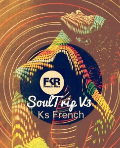 Ks French - SoulTrip V3 [French Kiss]