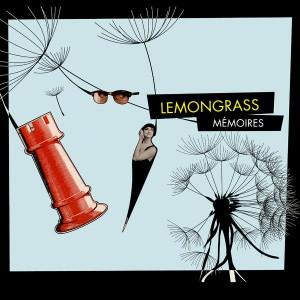 Lemongrass - Memoires [Lemongrassmusic]