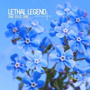 Lethal Legend - One Plus One [Enormous Tunes]