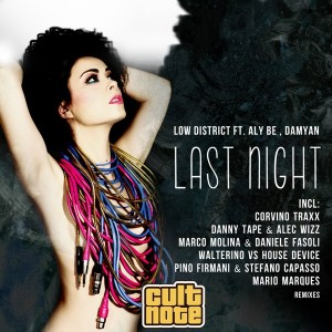 Low District feat. Aly Be, Damyan - Last Night [Cult Note]