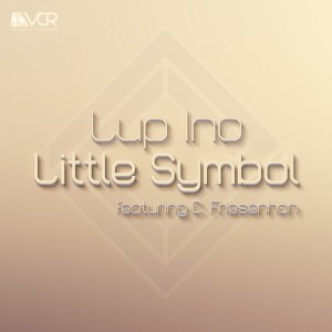 Lup Ino feat. C. Friesenhan - Little Symbol [Velcro City Records]