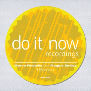 Marco Finotello feat. Maggie Smiles  - I Believe [Do It Now Recordings]