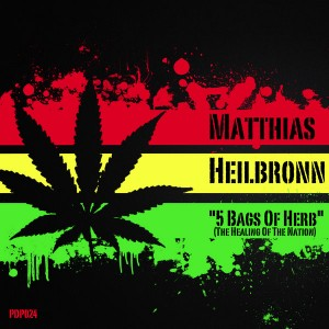 Matthias Heilbronn - 5 Bags Of Herb (The Healing Of The Nation) [Pata De Perro]