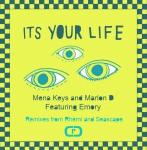Mena Keys and Marlon D - It's Your Life [Room Control]
