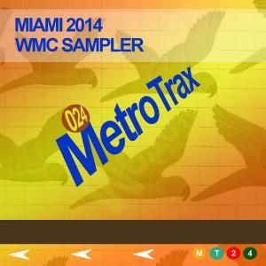 Metro Trax  - WMC Sampler 2014 [Metro Trax]