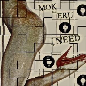 Mok feat. Eru - I Need [Plott Music]