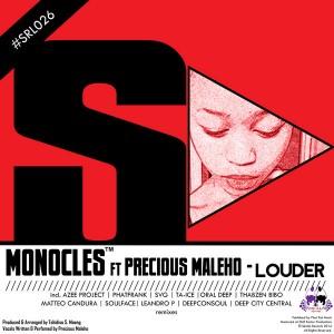 Monocles Feat. Precious Maleho - Louder [Skalla Records]
