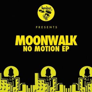 Moonwalk - No Motion EP [Nurvous Records]