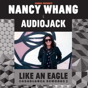 Nancy Whang & Audiojack - Like An Eagle [Gomma]