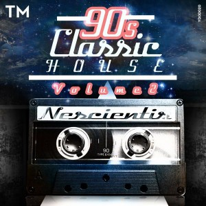 Nescientis - 90s Classic House, Vol. 2 [You Da One]