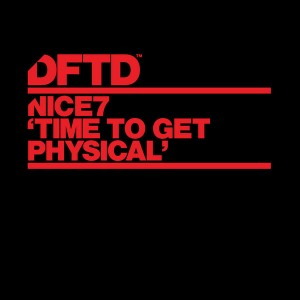 Nice7 - Time To Get Physical [DFTD]