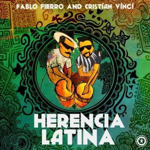 Pablo Fierro - Herencia Latina feat. Cristian Vinci [Vida Records]