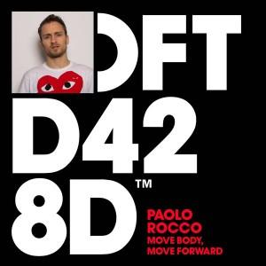 Paolo Rocco - Move Body, Move Forward [Defected]