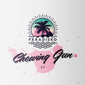 Paradisko - Chewing Gun [On The Fruit Music]