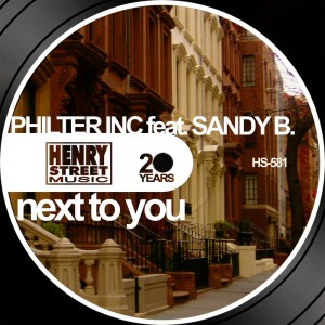 Philter Inc feat Sandy B - Next To You [Henry Street US]