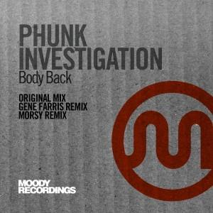 Phunk Investigation - Body Back [Moody Recordings]
