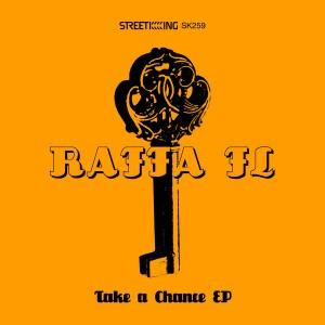 Raffa FL - Take A Chance EP [Street King]