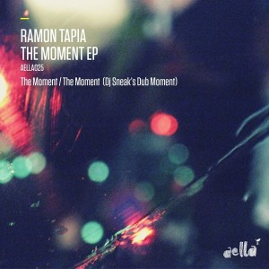 Ramon Tapia - The Moment EP [Aella]