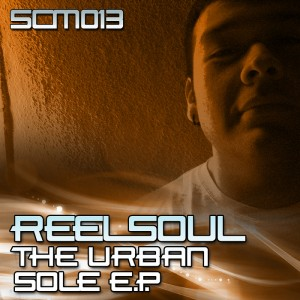 Reelsoul - The Urban Sole EP [SOLE Channel Music]