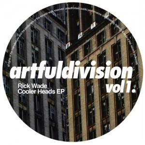 Rick Wade - Artfuldivision Vol 1 [Artful Division]
