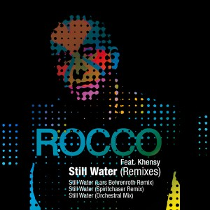 Rocco feat. Khensy  - Still Water (Remixes) [House Afrika]