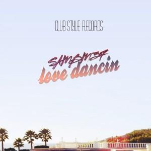 SamBm37 - Love Dancin [Club Style]