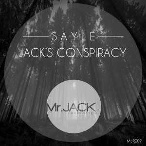 Sayle - Jack's Conspiracy [Mr. Jack Recordings]