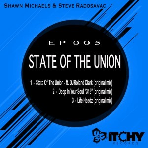 Shawn Michaels - State of the Union [Itchy Records]