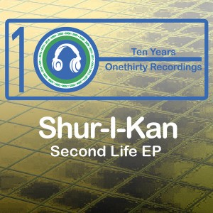 Shur-I-Kan - Second Life EP [Onethirty]