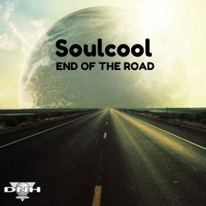 Soulcool - End Of The Road [DNH]