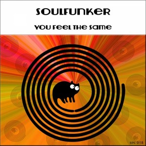 Soulfunker - You Feel The Same [SpinCat Records]