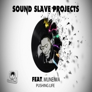 Soundslave Projects feat Muneiwa - Pushing Life [Deep End Soul]