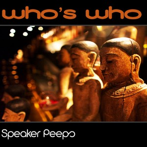 Speaker Peeps - Who's Who [Soulsupplement]