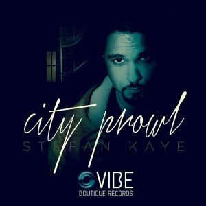 Stefan Kaye - City Prowl [Vibe Boutique Records]