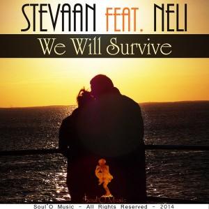 Stevaan Feat. Neli - We Will Survive [Soul O Music]