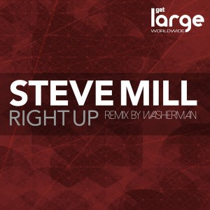 Steve Mill - Right Up [Large Music]