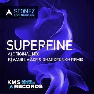 Stonez feat. Clara - Superfine [KMS Records]
