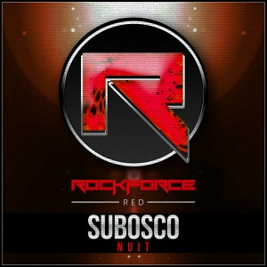 Subosco - Nuit (remixes) [Rockforce Red]