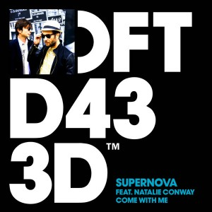 Supernova feat. Natalie Conway - Come With Me [Defected]